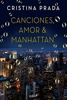 Canciones, Amor & Manhattan